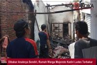 Dibakar Anaknya Sendiri, Rumah Warga Mojoroto Kediri Ludes Terbakar